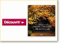 Livre Le Jardin des plantes de Montpellier