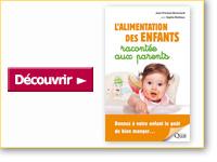 Livre L'alimentation des enfants racontée aux parents