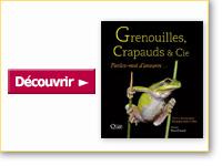 Livre Grenouilles, crapauds & Cie