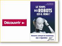 Livre Le temps des robots est-il venu ?